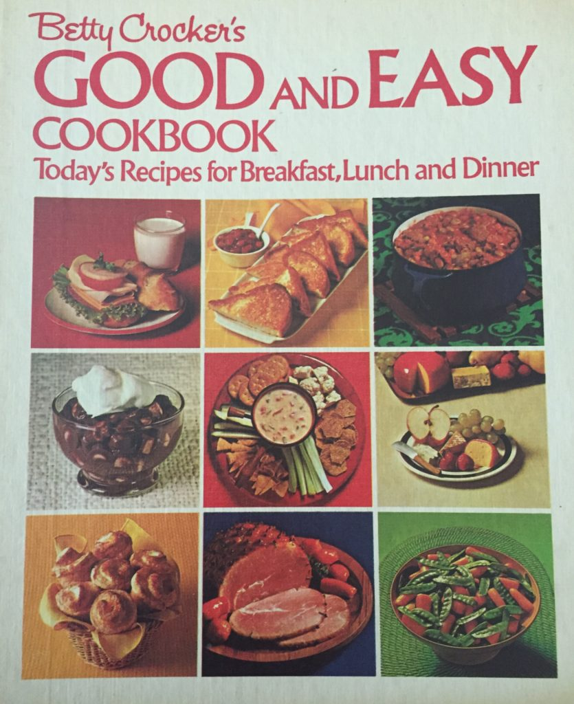 Good and Easy Cookbook cover by Betty Crocker, 1971
