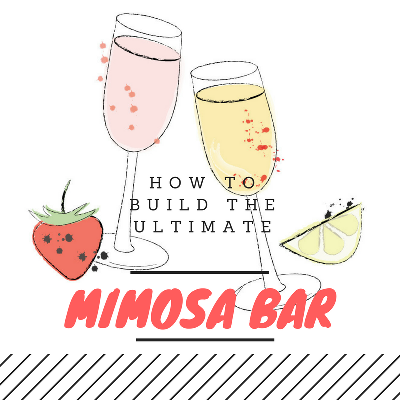 How To Build the Ultimate Mimosa Bar