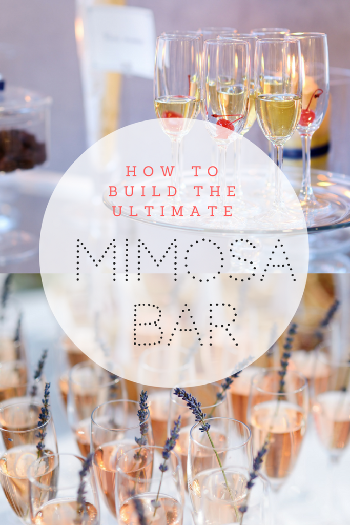 Create the Ultimate Mimosa Bar!